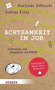 Sabine Fries | Achtsamkeit im Job